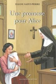 Buy Une promesse pour Alice by Éliane Saint-Pierre and Read this Book on Kobo's Free Apps. Discover Kobo's Vast Collection of Ebooks and Audiobooks Today - Over 4 Million Titles! Seize Ans, Romans, Audiobooks, Ebooks, This Book, Reading, Philippe, Moose, Book Lists