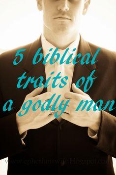 5 biblical traits of a godly man