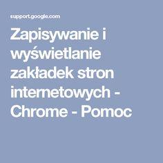 Zapisywanie i wyświetlanie zakładek stron internetowych - Chrome - Pomoc