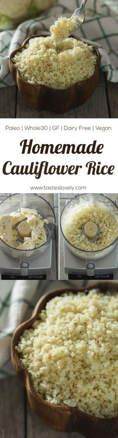 Homemade Cauliflower Rice - a delicious and healthy side dish, you'll think you're eating rice! Paleo, gluten free, Whole30, grain free, dairy free, low carb