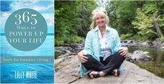 365 Ways to Power Up Your Life , tools for intuitive living by Lilly White