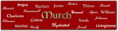 Murch One-Name Study | registered with the Guild of One Name Studies #genealogy #familyhistory