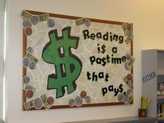 'Reading Is The Pastime That Pays' Bulletin Board