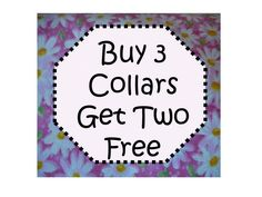 Package! Buy 3 Collars Get Two Free! by katiesk9kollars on Etsy