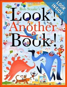Look! Another Book! (Look! A Book!): Bob Staake: 9780316204590: Amazon.com: Books