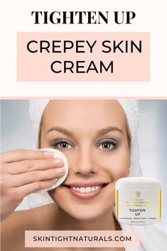 Mar 10 2020 - Tighten Up Moisturizing Total Body Crepey Skin Cream Tighten Up! Tone Firm and Tighten Your Skin with . Skin Tightening Lotion, Crepe Skin, Prom Makeup Looks, Skin Secrets, Loose Skin, Anti Aging Tips, Skin Care Remedies, Skin Cream, Glowing Skin