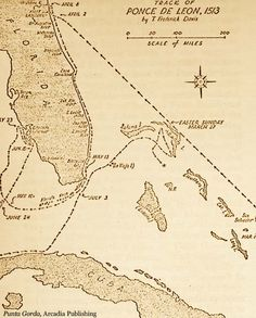 LAND HO!   On this Day in History, March 27, 1513 - 499 years ago today: Spanish explorer Juan Ponce de Leon sighted Florida after sailing around the northern end of the Bahamas. This map shows the trek he took that led to his discovery.