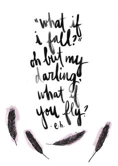 Fly #promgirl #quotes #inspiration