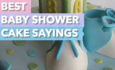 Best Baby Shower Cake Sayings