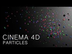 Cinema 4D Tutorial: Particles - YouTube