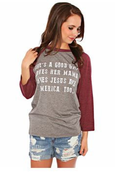 Grey raglan with burgundy sleeves and white font She's a good girl loves her…