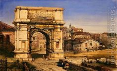 The Arch of Titus, Rome Painting by William Wyld Reproduction Roman Architecture, Classic Architecture, Rome Painting, Arch Of Titus, Fallen Empire, Most Famous Paintings, Oil Painting Reproductions, Grand Tour, Ancient Rome
