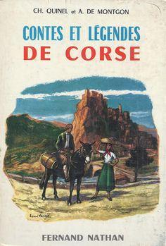 Ch. Quinel et A. de Montgon,  Contes et Légendes de Corse (1963)