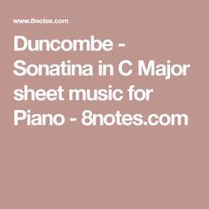 Duncombe - Sonatina in C Major sheet music for Piano - 8notes.com