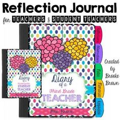 This Reflection and Observation Journal is ideal for any teacher or student teacher! A wide variety of templates and organizational tools are provided to allow you to customize your journal as you see fit. This product is highly in support of Robert Marzano's Domain 3: Reflecting on Teaching/Eva...