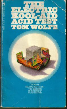 Tom Wolfe's journalistic prose lives up to the brilliance of its subject, Ken Kesey and the Merry Pranksters. A must-read for anyone interested in anything at all. I Love Books, Good Books, My Books, Moustache Ride, Ken Kesey, Tom Wolfe, Thing 1, Kool Aid, Summer Of Love