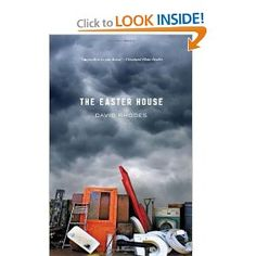 Amazon.com: The Easter House (9781571310774): David Rhodes: Books