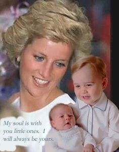 Princess Diana looking down from heaven at her two beautiful grandchildren.