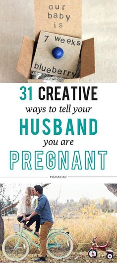 31 fun and creative ways to tell your husband you\'re pregnant