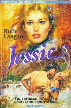 Momentos da Fogui: Resenha: Série: Texas 01 - Jessie - Ruth Langan