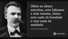 Friedrich Nietzsche, I Hate You, Thoughts, Frases