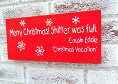 Funny Cousin Eddie Christmas Vacation quote sign, RV Camper Motorhome Camping, Holiday decoration, movie quote, Clark Griswold, guy gift men