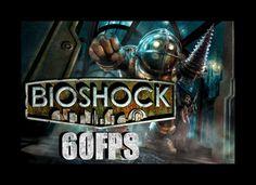 BioShock 60fps Test
