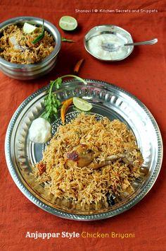 Kitchen Secrets and Snippets: Anjappar Style Chicken Briyani