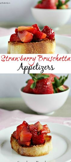 Strawberry Bruschetta Appetizers are the perfect quick and easy appetizer for any occasion.