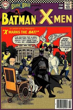 Imaginary Elseworlds Super-Team Family: The Lost Issues!: Batman and The X-Men (Retro) Dc Comic Books, Comic Book Covers, Comic Book Heroes, Dc Comics Vs Marvel, Batman Comics, Batman Vs, Comic Book Characters, Comic Character, Looney Tunes