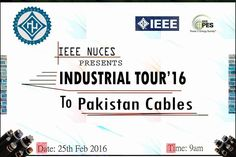 IEEE Industrial Tour16 Pakistan Cables in Karachi  http://allevents.pk/events/IEEE-Industrial-Tour16-Pakistan-Cables-in-Karachi  #IndustrialTour #IEEE #PakistanCables #KarachiEvent