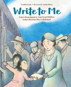 Coming up in January 2018: Write to Me: Letters from Japanese American Children to the Librarian They Left Behind (Charlesbridge), written by Cynthia Grady and illustrated by Amiko Hirao. Enter to win at www.chrisbarton.info!