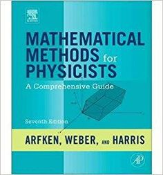 Télécharger [( Mathematical Methods for Physicists: A Comprehensive Guide )] [by: George B. Arfken] [Feb-2012] Gratuit