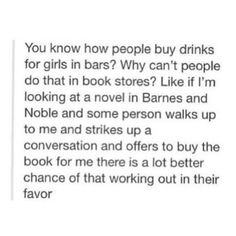 This would b awesome if it happened.... Better than buying me a drink #majorpoints #booksarethewaytomyheart