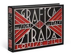 """Grafica della Strada. The Signs of Italy"" - Louise Fili www.italianways.com/louise-fili-graphic-art-on-the-road/"