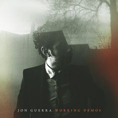 Working Demos: Jon Guerra, new fave | RELEVANT Magazine