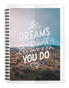 Dreams Don't Work Spiral Notebook
