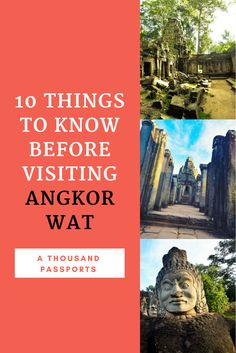 Travel guild for visiting Angkor Wat, Cambodia. Dos and Don'ts.