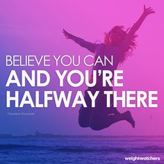 Yes you can! #weightwatchers #motivation