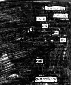 Growing  #newspaperpoetry #blackoutpoem #newspaperblackout #poetry #amwriting #newspaperpoem #blackoutcommunity #writersofinstagram #poetsofig #makeblackoutpoetry #erasurepoetry #nature #simplethings #blackoutpoetry