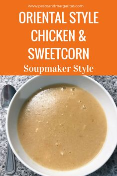 This oriental style chicken and sweetcorn soupmaker soup adds a little oriental touch to the classic chicken and sweetcorn and the easy factor by making it in the soupmaker. Click to get the full recipe #soupmaker #souprecipe #chickensoup
