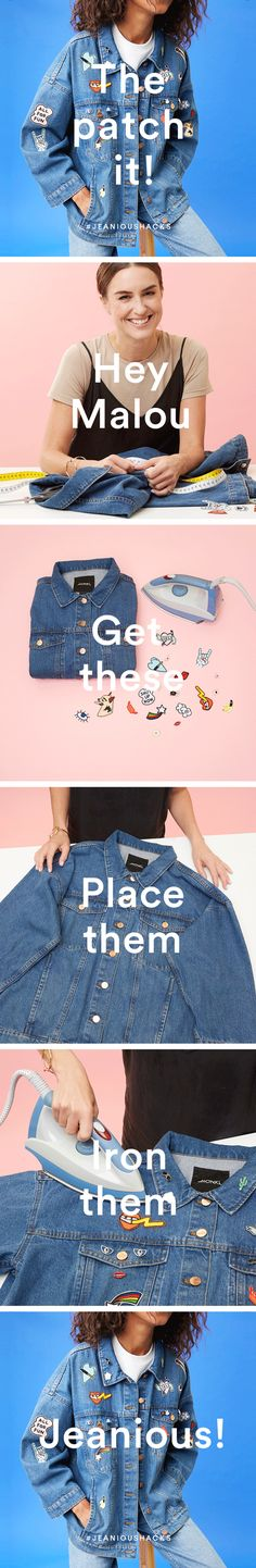 You will need: Iron-on patches, pins and badges  An iron  Denim jacket  Step 1…