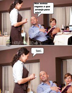 Kkkkkkkkkkkkkk Desculpas mas neste restaurante recebemos humanos normais