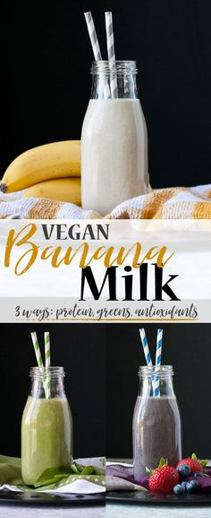 Vegan Banana Milk: Protein, Greens or Antioxidants   www.veggiesdontbite   #vegan #glutenfree #plantbased #norefinedsugar #ad #TastesLikeBetter via @veggiesdontbite