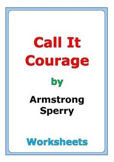 Call It Courage (Student Packet): 9781561374922: Novel ...