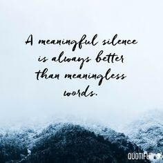 Silence can be so powerful.