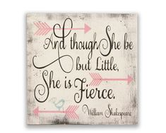 Girls Wall Art Nursery Wall Decor And Though She Be But Little She Is Fierce Wood Sign Shabby Chic Nursery Vintage Nursery Handmade Chic Nursery, Vintage Nursery, Nursery Signs, Nursery Wall Decor, Girl Nursery, Decor Room, Nursery Ideas, Girl Room, Bedroom Ideas