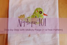 Applique 101 - including adhesive product recommendations and instructions