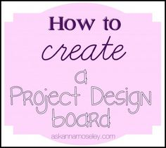How to create a design board -- Ask AnnaGreat Tutorial for the 1st stage of an #interior design project