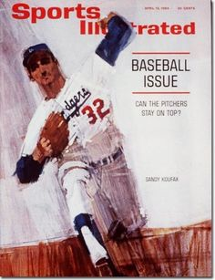 Sports Illustrated, April 13, 1964. On the cover: Sandy Koufax. See more vintage baseball magazine covers here: http://www.robertnewman.com/10-great-baseball-magazine-covers/